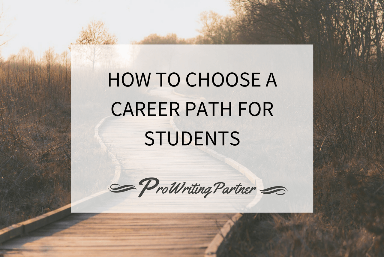 How to Choose a Career Path for Students