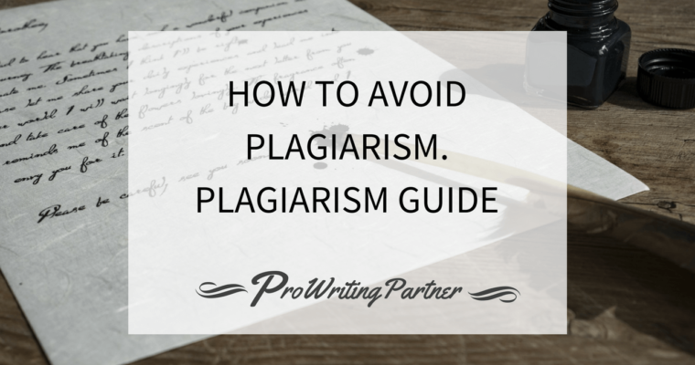 How to Avoid Plagiarism. Plagiarism Guide