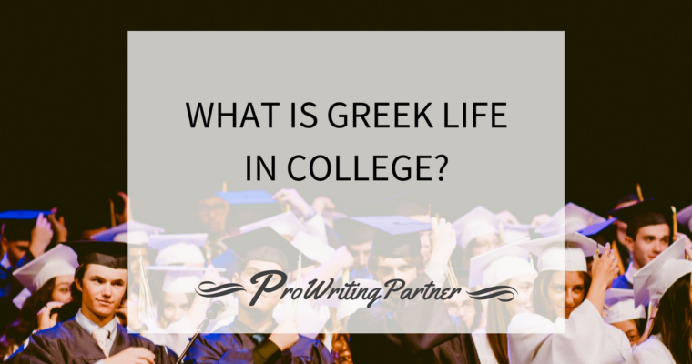 What Is Greek Life in College?