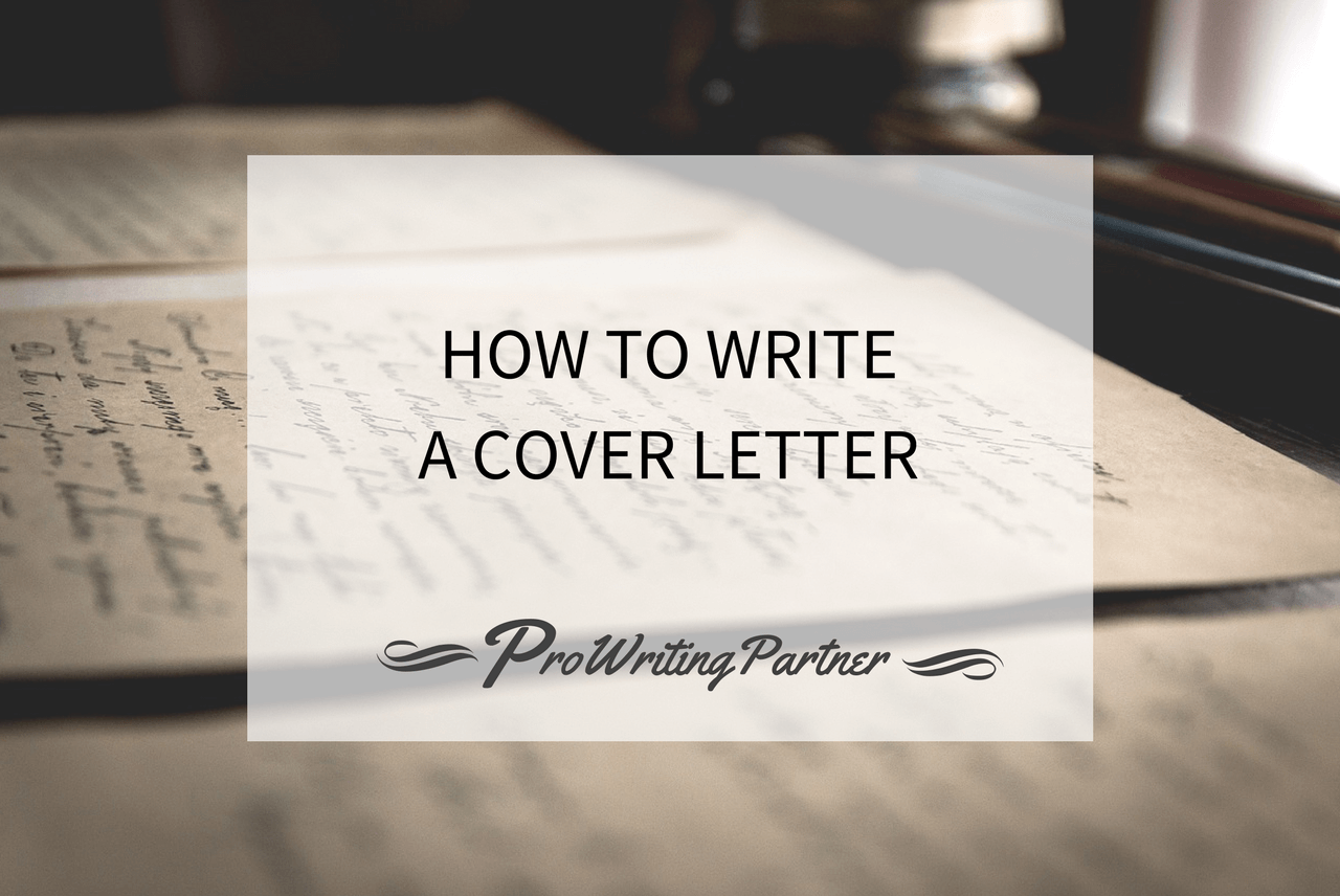 how to write a good cover letter tips to follow prowritingpartner com
